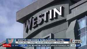 News video: The Westin removes casino, adds bourbon-inspired restaurant