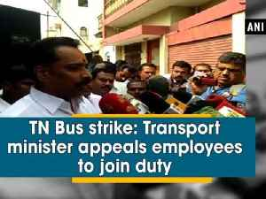 News video: TN Bus strike: Transport minister appeals employees to join duty