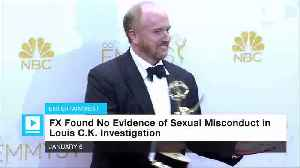 News video: FX Found No Evidence of Sexual Misconduct in Louis C.K. Investigation