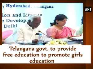 News video: Telangana govt to provide free education to promote girls education