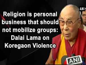News video: Religion is personal business that should not mobilize groups: Dalai Lama on Koregaon Violence