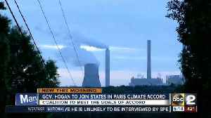 News video: Governor Hogan commits to Paris Climate Agreement