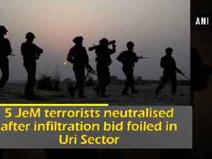 News video: 5 JeM terrorists neutralised after infiltration bid foiled in Uri Sector