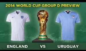 News video: ENGLAND v URUGUAY | 2014 World Cup Group D Preview