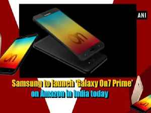 News video: Samsung to launch 'Galaxy On7 Prime' on Amazon in India today