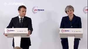 News video: Macron and May stress unity at joint press conference