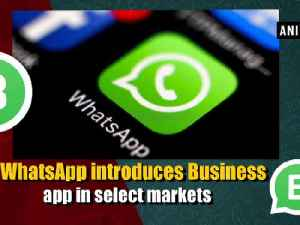 News video: WhatsApp introduces Business app in select markets