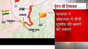 Center government denied reports of Chinese infiltrate into Doklam [Video]