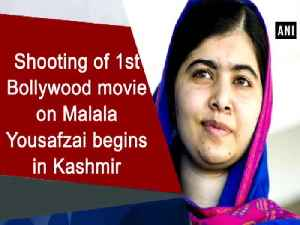 News video: Shooting of 1st Bollywood movie on Malala Yousafzai begins in Kashmir