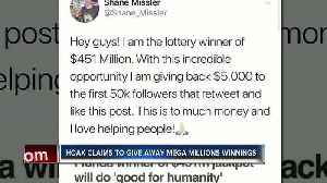 News video: Hoax claims to give away Mega Millions winnings