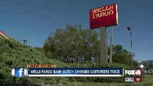 News video: Wells Fargo Bank Glitch Charges Customers Twice