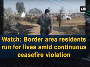 Watch: Border area residents run for lives amid continuous ceasefire violation [Video]