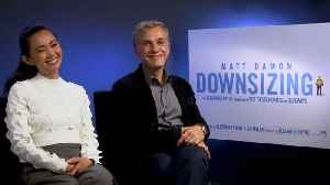 News video: 'Downsizing': Exclusive Interview With Christoph Waltz & Hong Chau