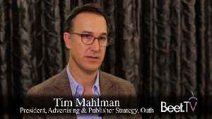 News video: Measuring Brand 'Love,' Doubling Down On Yahoo Properties: Oath's Tim Mahlman