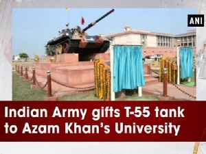 News video: Indian Army gifts T-55 tank to Azam Khan's University