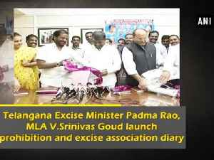 News video: Telangana Excise Minister Padma Rao, MLA V.Srinivas Goud launch prohibition and excise association dairy
