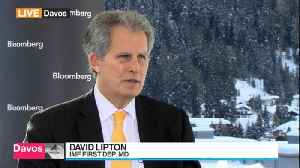 News video: IMF's David Lipton Says It's Time to Secure Stronger Growth
