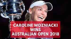 News video: Australian Open 2018: Caroline Wozniacki wins women's title