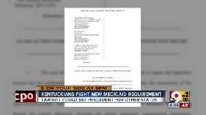 News video: Kentuckians fight new Medicaid requirement