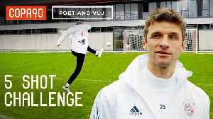 News video: 5 Shot Challenge With Thomas Müller! Ft. Poet and Vuj