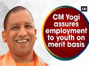 News video: CM Yogi assures employment to youth on merit basis