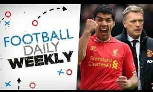 News video: Suarez the best player in the EPL, Man Utd to finish outside Top 4? | #FDW