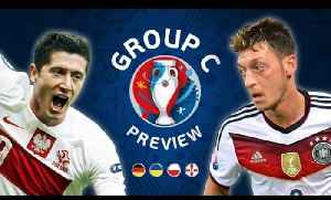 News video: EURO 2016 Group C Preview | Germany, Poland, Ukraine & Northern Ireland