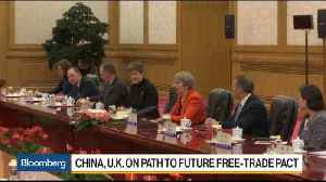 News video: PM May Says U.K. Welcomes Chinese Investment