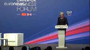 News video: British Prime Minister Theresa May leaves China with over 7 billion euros of trade deals