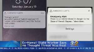 News video: Ex-Hawaii State Worker Says He Thought Missile Threat Was Real