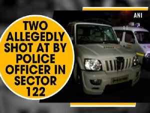 Two allegedly shot at by police officer in Sector 122 [Video]