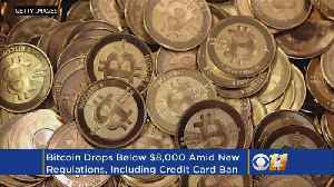 News video: Bitcoin Plunges Below $8,000 As Credit Cards Ban Purchases