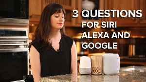 News video: Comparing Siri, Alexa and Google Assistant