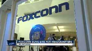 News video: Foxconn moving in to downtown Milwaukee headquarters