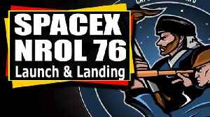 News video: SpaceX NROL 76 launch and Falcon 9 first stage landing
