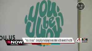 News video: 'You Be You' campaign helps teens deal with mental health