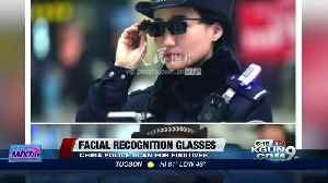 News video: Chinese cops are using facial recognition glasses