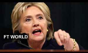 News video: Clinton weathers grilling on Benghazi I FT World