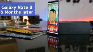 News video: Galaxy Note 8: 5 months Later!