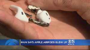 News video: Man Claims Apple Airpods Blew Up In His Ear