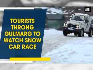 News video: Tourists throng Gulmarg to watch snow car race