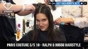 News video: Paris Couture S/S 18 - Ralph & Russo Hairstyle | FashionTV | FTV