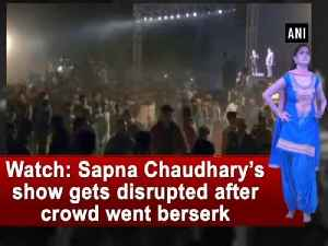 News video: Watch: Sapna Chaudhary's show gets disrupted after crowd went berserk