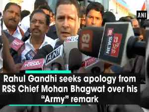 "Rahul Gandhi seeks apology from RSS Chief Mohan Bhagwat over his ""Army"" remark [Video]"