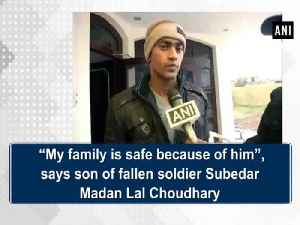 """News video: """"My family is safe because of him"""", says son of fallen soldier Subedar Madan Lal Choudhary"""