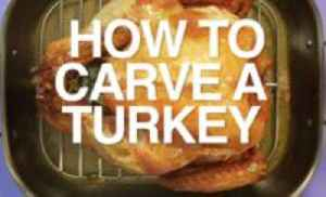News video: How to Carve a Turkey