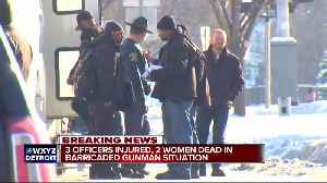 News video: 3 Detroit police officers shot, two women killed after barricaded gunman situation