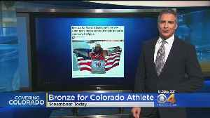 News video: 2nd Colorado Athlete Earns Olympic Bronze Medal