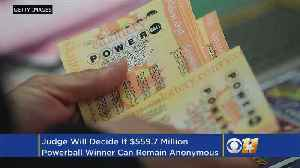 News video: Judge To Decide Whether Powerball Winner Can Stay Anonymous