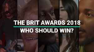 News video: The BRIT Awards 2018 | Who Should Win?